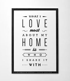 Love print What I love most about my home Typography poster Love poster San Valentine print love print Gift for him Anniversary gift - Latte Design - 2 Black And White Coffee, Black And White Love, Valentine Greeting Cards, Valentine Gifts, Valentine Ideas, Typography Prints, Typography Poster, Nursery Prints, Nursery Wall Art