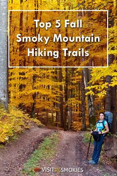 Top 5 Fall Smoky Mountain Hiking Trails in Wears Valley. Be sure to add these scenic trails to your fall hiking adventures.