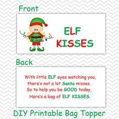 Christmas Elf Kisses Girl - Personalized DIY Christmas Printable Bag Topper, Treat Topper, Food Tent