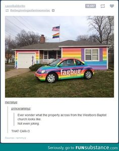 Fagbug car resides on the property across from the Westboro Baptist Church.