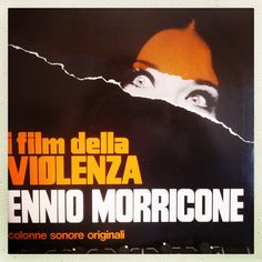 "Two disc Ennio Morricone compilation OST ""i film della Violenza"". Some good samples in here particularly the female vocals and bizarre dissonant tracks. Personal favorites include Citta Violenza and Revolver."