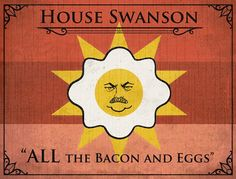 So we've finally reached the end of Season 2 of Game of Thrones (please try to hold back the cries of anguish). But the spinoffs, parodies and commentary will thankfully continue. And here's one to kick off: some of the major TV show families if they had banners and sigils a la our favorite medieval fantasy TV extravaganza. House Swanson (Parks & Rec!) had me in splits. And I think 'House House' just speaks for itself.