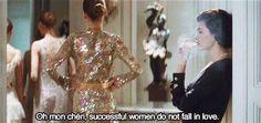 Oh mon chéri, successful women do not fall in love