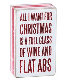 Look at this 'Wine and Flat Abs' Box Sign on #zulily today!