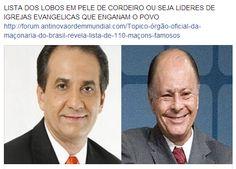 LISTA DOS LOBOS EM PELE DE CORDEIRO OU SEJA LIDERES DE IGREJAS EVANGELICAS QUE ENGANAM O POVO ,SÃO MAÇONS  http://forum.antinovaordemmundial.com/Topico-órgão-oficial-da-maçonaria-do-brasil-revela-lista-de-110-maçons-famosos