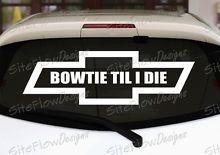 Chevy Bowtie Til I Die - Three Sizes - Vinyl Wall Window Car Truck Decal Sticker