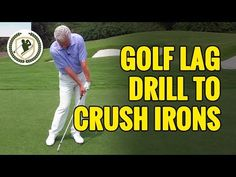 Golf Lag Drills to Crush Your Irons - Golf Practice Guides
