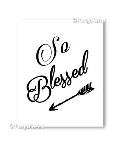 So Blessed Art Print Blessed Printable Art Blessed by PergolaArt