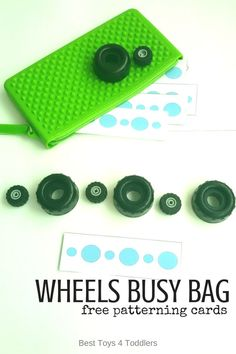 Best Toys 4 Toddlers - Wheels Busy Bag for toddlers with free printable patterning strips for pattern practice and sizing Preschool Learning Activities, Infant Activities, Toddler Preschool, Toddler Toys, Preschool Activities, Baby Learning, Preschool Classroom, Kindergarten Math, Easy Arts And Crafts