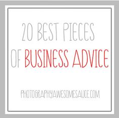 20 Best Pieces of Business Advice