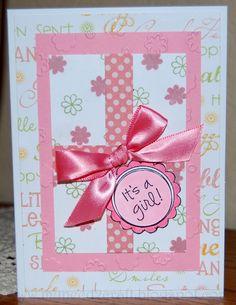 MyNeed2Craft: Baby girl card...