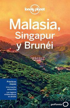 Malasia, Singapur y Brunéi Lonely Planet - Cristian Bonetto, Simon  Richmond, Celeste Brash en libros 84a165da9d