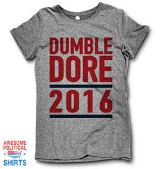 Dumbledore 2016 – Awesome Political Shirts