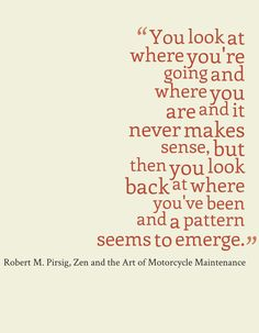 Robert M. Pirsig, Zen and the Art of Motorcycle Maintenance: An Inquiry Into Values