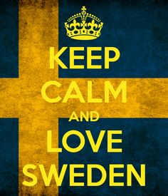 KEEP CALM AND LOVE SWEDEN. Another original poster design created with the Keep Calm-o-matic. Buy this design or create your own original Keep Calm design now. Great Northern Railroad, Swedish Girls, Swedish Flag, Learn Swedish, Swedish Style, Scandinavian Style, Keep Calm And Love, My Love, About Sweden