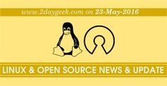 Linux News & Open Source News & Updates on May 23, 2016