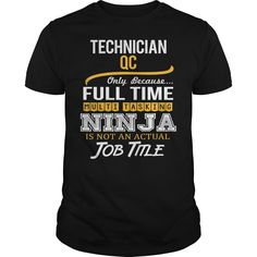 Awesome Tee For Technician Qc T-Shirts, Hoodies. Check Price Now ==► https://www.sunfrog.com/LifeStyle/Awesome-Tee-For-Technician-Qc-124101613-Black-Guys.html?id=41382