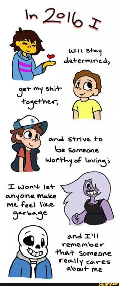 undertale, gravityfalls, stevenuniverse, rickandmorty<<YES YES YES