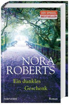 """Von Bestseller Autorin Nora Roberts - """"Das dunkle Geschenk"""" #roman #bücher #weltbild"""