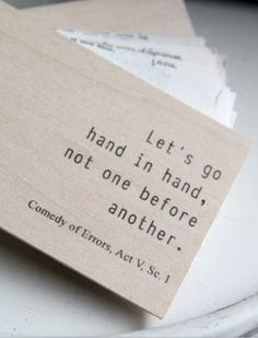Hand in hand. Shakespeare