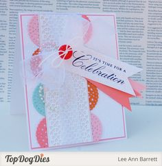 It's a celebration! Commend it by making your own cards like this one. Our Top Dog Dies Heart Border Die and Decorative Corners Die Set add elegance to any project.