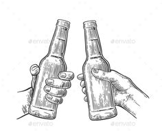 Buy Female and Male Hands Holding and Clinking by MoreVector on GraphicRiver. Female and male hands holding and clinking open beer bottles. Vintage vector balck engraving illustration for web, po. Daddy Tattoos, Bottle Drawing, Bottle Tattoo, Beer Poster, Engraving Illustration, Graphics Fairy, Male Hands, Anatomy Art, Pop Up Cards