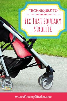 Squeaky Stroller | Stroller maintenance | Kids furniture | Fixing childrens things | Long lasting equipment | Terrain strollers