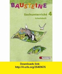 Bausteine Sachunterricht 4 - Arbeitsheft Nord / Neubearbeitung (9783425110684) D.J. Taylor , ISBN-10: 3425110683  , ISBN-13: 978-3425110684 ,  , tutorials , pdf , ebook , torrent , downloads , rapidshare , filesonic , hotfile , megaupload , fileserve
