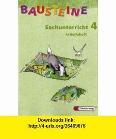 Bausteine Sachunterricht 4 - Arbeitsheft Nord / Neubearbeitung (9783425110684) D.J. Taylor , ISBN-10: 3425110683  , ISBN-13: 978-3425110684 ,  , tutorials , pdf , ebook , torrent , downloads , rapidshare , filesonic , hotfile , megaupload , fileserve