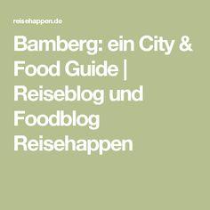 Bamberg: ein City & Food Guide | Reiseblog und Foodblog Reisehappen