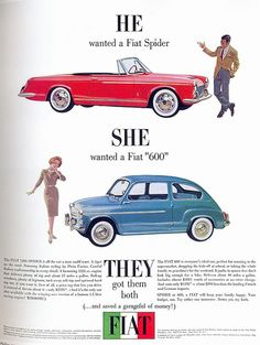 Fiat 600 and Fiat Spider Ad Fiat 600, 1960s Advertising, Vintage Advertisements, Vintage Ads, Print Advertising, Vintage Trucks, Vintage Posters, Vintage Designs, Maserati