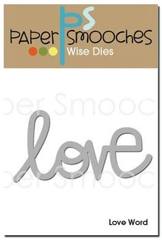 Paper Smooches: Love Word die
