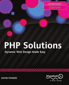 PHP Solutions: Dynamic Web Design Made Easy by Powers, David Paperback Learn Web Design, Free Web Design, Computer Internet, Computer Technology, Web Languages, Html Tutorial, World Code, Learning Web, Book Annotation
