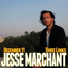 December 11, 2015 @ Three Links - Spune presents Jesse Marchant   Heather Woods Broderick