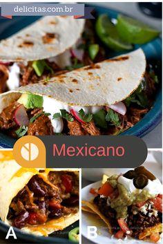 Você sabe a diferença entre tacos e nachos, fajitas e burritos? Descubra no Delicitas agora!