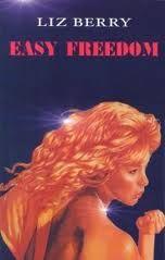 Easy Freedom, by Liz Berry