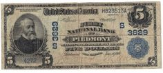 Piedmont, WV - Ch. 3629 - 1902 $5 Date Back Our records indicate that this is the only 1902 $5 date back known to exist for The First National Bank of Piedmont, WV. The note has about a quarter inch split at the bottom center. However, it still shows very well for the grade.