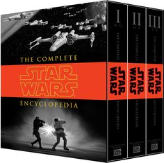 The Complete Star Wars Encyclopedia, by Stephen J. Sansweet, Pablo Hidalgo, Bob Vitas, and Daniel Wallace Yuuzhan Vong, Daniel Wallace, Star Wars History, Alec Guinness, Queen Amidala, Star Wars Books, Sith Lord, Jedi Knight, Day Book
