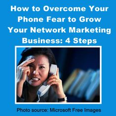 How to Overcome Your Phone Fear to Grow Your Network Marketing Business http://amyhagerup.com/overcome-phone-fear-grow-network-marketing-business/ #networkmarketing #entrepreneurs #workathomemoms #workathome