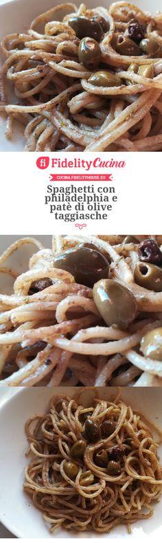 Spaghetti con philadelphia e patè di olive taggiasche