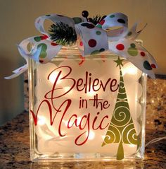 glass block with vinyl lettering and lights inside. Believe in the magic (glass blocks) Noel Christmas, Christmas Projects, All Things Christmas, Winter Christmas, Holiday Crafts, Holiday Fun, Christmas Ornaments, Christmas Lights, Christmas Glass Blocks