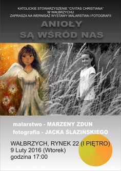 """""""Anioły są wśród nas"""" – Wernisaż wystawy malarstwa Marzeny Zdun i fotografii Jacka Ślazińskiego"""