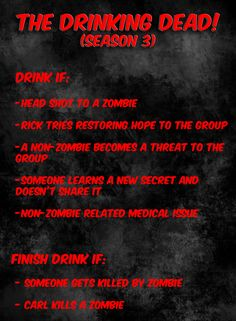 The Walking Dead drinking game (how to get drunk in one episode) Walking Dead Drinking Game, The Walking Dead, Drinking Games, Zombie Party, Dead Inside, X Men, Doctor Who, Cheers, Favorite Tv Shows
