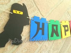 Ninja go birthday banner. This Ninja go themed birthday banner will be a hit at your next Ninja go party. This listing Includes one of the following options: (1) Happy Birthday Banner ONLY with 2 Ninja go end caps. (1) Name banner ONLY with 2 Ninja go ends caps. For only 1 word