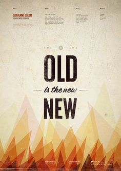 Typographic Poster {vintage type & warm colors} // Old is the new New by sALuUm