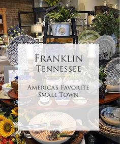 VIRTUAL TOUR - Downtown Franklin, Tennessee is a vibrant blend of historic preservation and modern sophistication. Just 14 miles from Nashville, you'll find an oasis of Southern hospitality housed in a 16-block National Register district of award-winning antique shops, brick-and-mortar gift and book stores, fashion-forward boutiques, privately owned art galleries, lovingly restored homes and more.