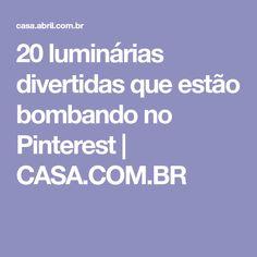 20 luminárias divertidas que estão bombando no Pinterest | CASA.COM.BR
