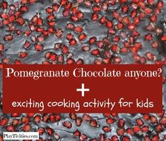 "POMEGRANATE CHOCOLATE RECIPE FOR KIDS!  Since we have so much of this divine fruit we literally use in every dish possible.So one day my daughter said:""why don't we make pomegranate chocolate?"".AND THAT'S HOW THE POMEGRANATE CHOCOLATE RECIPE FOR KIDS WAS"