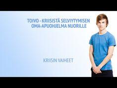 (1) Toivo - Kriisistä selviytymisen oma-apuohjelma nuorille: Kriisin vaiheet - YouTube Try Again, Youtube, Youtubers, Youtube Movies