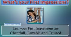 Check my results of What are your first impressions? Facebook Fun App by clicking Visit Site button